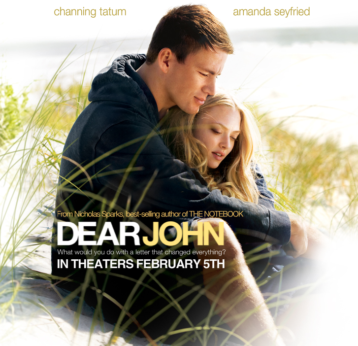 "dear john"" from author nicholas sparks the notebook coming  directed by lasse hallstrom and distributed by screen gems a sony pictures company the film"